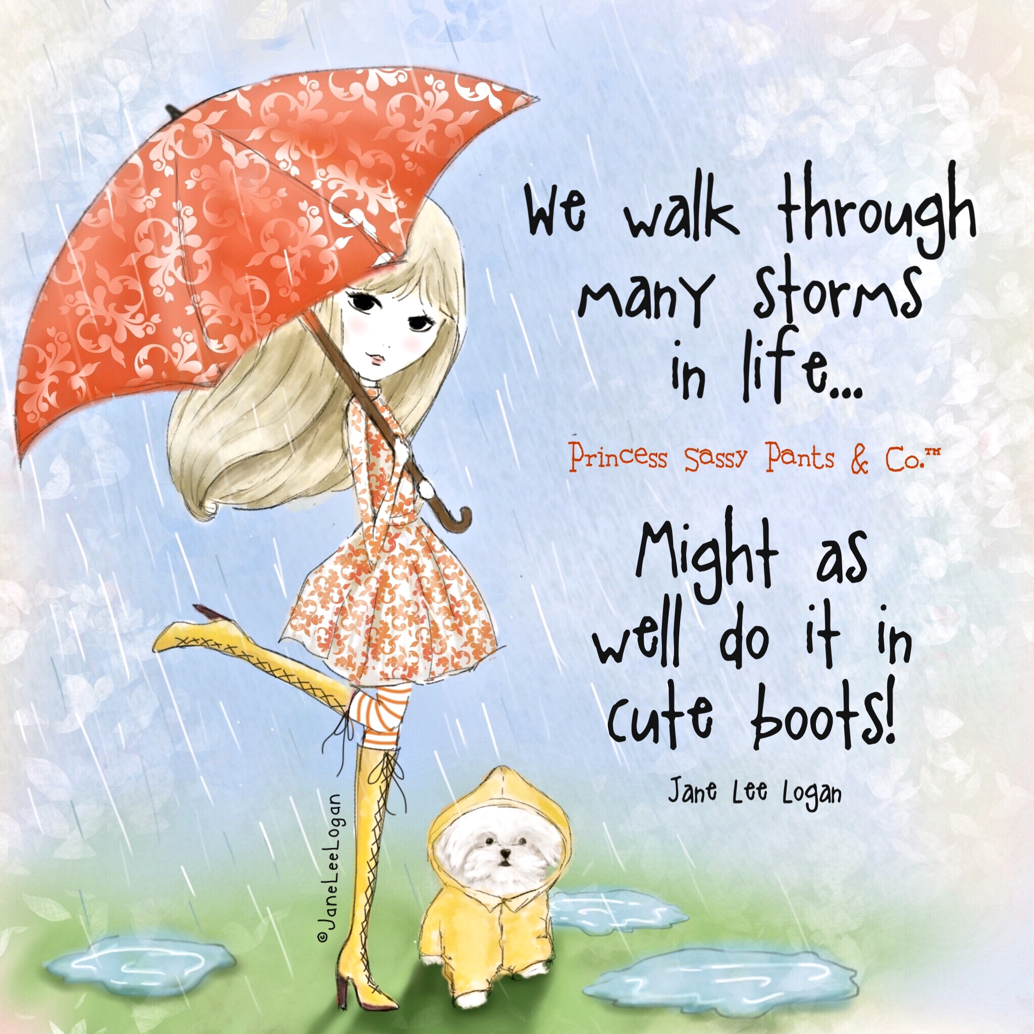 Cute Rainy Day Quotes: We Walk Through Many Storms In Life…Might As Well Do It In